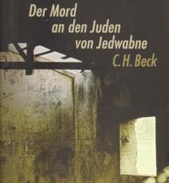 Jan T. Gross: Nachbarn: Der Mord an den Juden von Jedwabne