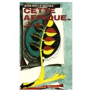 Cette Afrique-là Buchcover PRESENCE AFRICAINE edition 2000